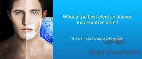 What Best Electric Shaver For Sensitive Skin